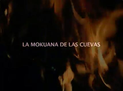 La Mokuana de las cuevas